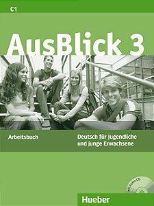 Ausblick 3 - Arbeitsbuch mit Audio-CD - C1