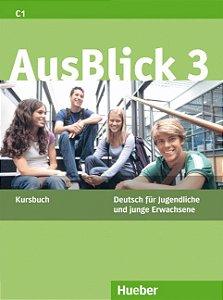 AusBlick 3 - Kursbuch - C1