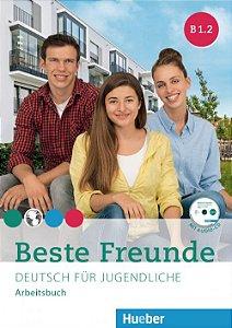 Beste Freunde B1/2 - Arbeitsbuch mit CD-ROM
