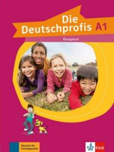 Die Deutschprofis A1 - Übungsbuch