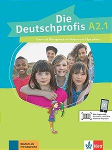 Die Deutschprofis A2/1 - Kurs- und šbungsbuch mit Audios und Clips online