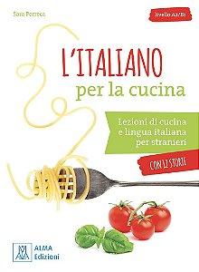 Lïitaliano per la cucina (n¡vel A2/B1)