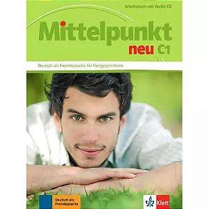 Mittelpunkt neu C1 - Arbeitsbuch mit Audio-CD