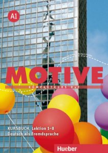 Motive A1, Lektion 1-8 - Kursbuch