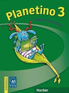 Planetino 3 - Arbeitsbuch - A1/3 (livro de exerc¡cios)