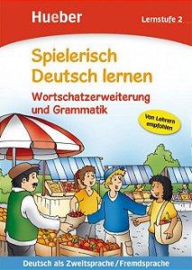 Spielerisch Deutsch lernen - Wortschatzerweiterung und Grammatik - Lernstufe 2