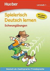 Spielerisch Deutsch lernen - Schwungbungen - Lernstufe 1