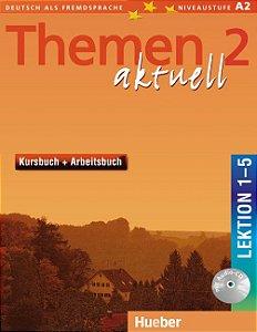 Themen aktuell 2, Kursbuch+Arbeitsbuch, Lek. 1-5 + Audio-CD (VERSÇO SEMESTRAL PARTE 1)