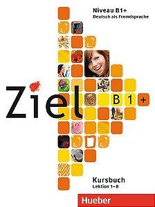 Ziel B1+, Lek 1-8 - Kursbuch (livro de classe)
