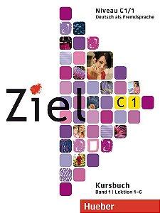 Ziel C1, Band 1, Lek 1 - 6 - Kursbuch (livro de classe)