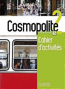 Cosmopolite 2 - Cahier dïactivit's + CD audio - A2