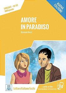 Amore in paradiso - Nuova edizione (n¡vel A1/A2)