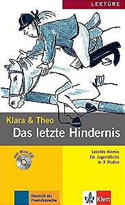Klara & Theo - Das letzte Hindernis mit Audio-CD