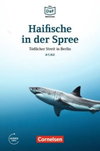 Die DaF-Bibliothek: Haifische in der Spree