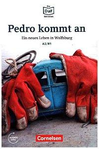 Die DaF-Bibliothek: Pedro kommt an