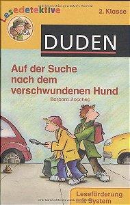 DUDEN - Lesedetektive - Auf der Suche nach dem verschwundenen Hund