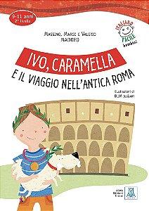 Ivo, Caramella e il viaggio nellantica Roma (n¡vel A1)