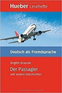 Kurzgeschichten - Der Passagier und andere Geschichten