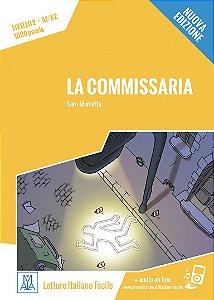 La commissaria - Nuova edizione (n¡vel A1/A2)