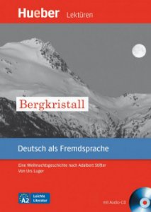 Leichte Literatur - Bergkristall mit Audio-CD