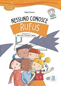 Nessuno conosce Rufus (n¡vel A1)