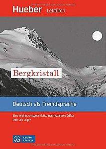 Leichte Literatur - Bergkristall