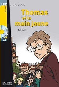 Thomas et la main jaune + CD audio