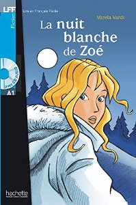 La Nuit blanche de Zo' + CD audio