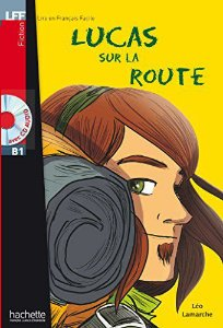 Lucas sur la route + CD audio