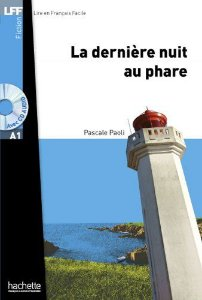 La derniŠre nuit au phare + CD audio