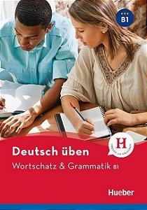 Deutsch ben - Wortschatz & Grammatik B1 NEU