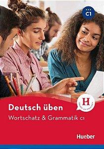 Deutsch ben - Wortschatz & Grammatik C1 NEU