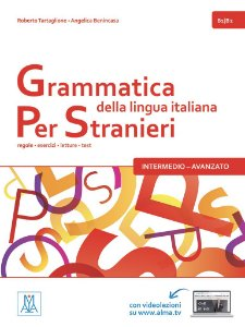 Grammatica della lingua italiana Per Stranieri - 2 (n¡vel B1/B2)