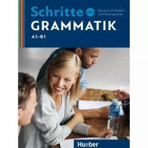 Schritte Neu Grammatik - Niveau A1 - B1