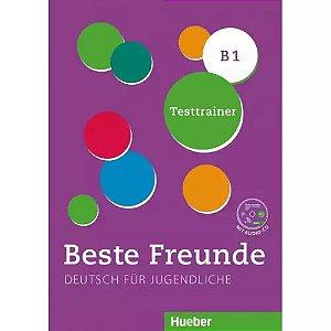 Beste Freunde B1 - Testtrainer mit Audio-CD