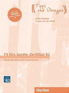 Fit frs Goethe - Zertifikat B2 NEU