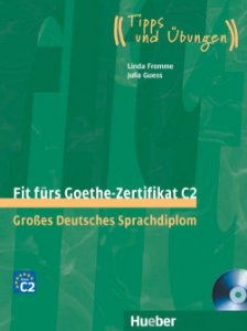 Fit frs Goethe-Zertifikat C2