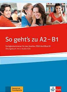 So gehts noch besser neu A2-B1 - šbungsbuch mit 2 Audio-CDs