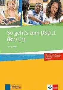 So gehts zum DSD II (B2/C1) Neue Ausgabe - Übungsbuch