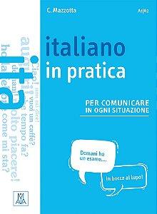 Italiano in pratica (n¡vel A1/A2)