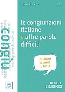 Le congiunzioni italiane e altre parole difficili (n¡vel A1/C1)