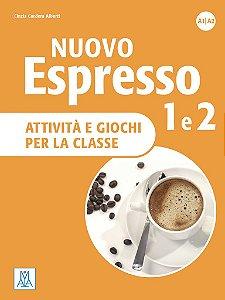 Nuovo Espresso 1 e 2 - attivit… e giochi (n¡vel A1/A2)