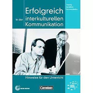 Erfolgreich in der interkulturellen Kommunikation - Hinweise fr den Unterricht