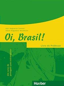 Oi, Brasil - Livro de Portuguˆs para estrangeiros - Livro do professor