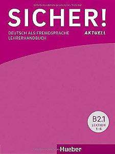 Sicher aktuell B2/1 Lehrerhandbuch