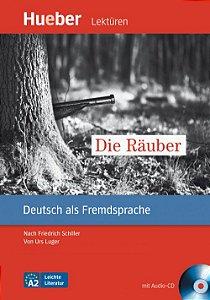 """Leichte Literatur - Die R""""uber mit Audio-CD"""