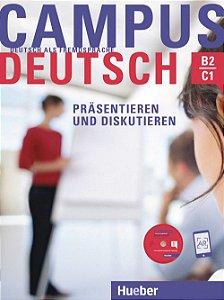 """Campus Deutsch Pr""""sentieren und Diskutieren - Kursbuch mit CD-ROM - B2-C1"""
