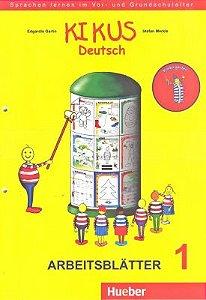 Kikus Deutsch - Arbeitsblätter 1