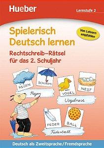 """Spielerisch Deutsch lernen - Rechtschreib-R""""tsel fr das 2. Schuljahr"""