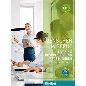 """Menschen im Beruf - Training Besprechen und Pr""""sentieren B1/B2"""